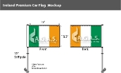 Ireland Car Flags 10.5x15 inch Premium