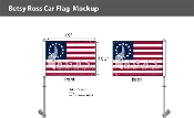 Betsy Ross Car Flags 10.5x15 inch Premium