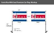 Costa Rica Car Flags 10.5x15 inch Premium (with seal)