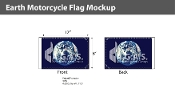 Earth Motorcycle Flags 6x9 inch