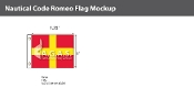 Romeo Deluxe Flags 1x1.25 foot