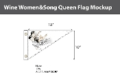 Wine, Women and Song Flags 10x15 inch