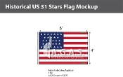 Historical US 31 Stars Flags 4x6 foot