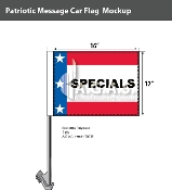 Patriotic Specials Car Flags 12x16 inch