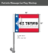Patriotic EZ Terms Car Flags 12x16 inch