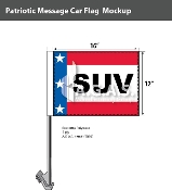 Patriotic SUV Car Flags 12x16 inch