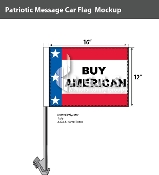 Patriotic Buy American Car Flags 12x16 inch