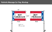 Patriotic Buy American Premium Car Flags 10.5x15 inch
